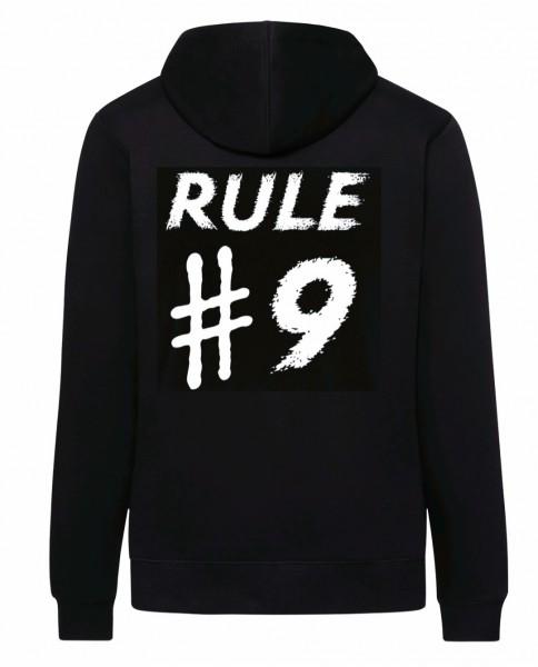 RULE #9 (Rückendruck) Hoody / Kapuzenpullover