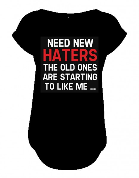 NEED NEW HATERS Slub T-Shirt