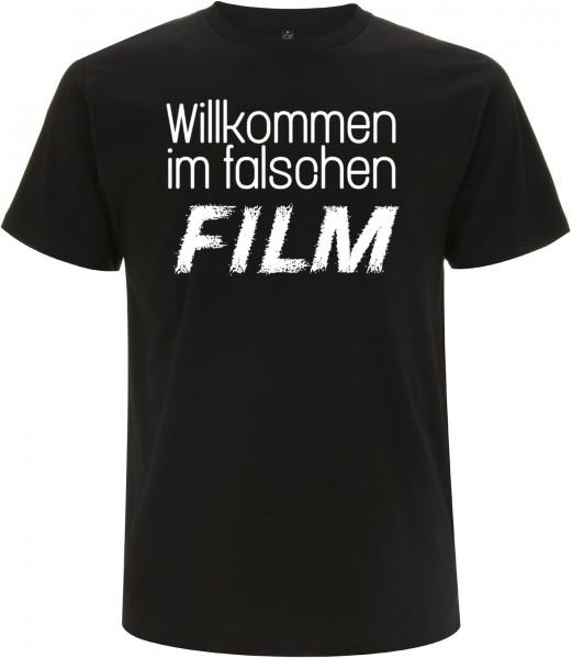 WILLKOMMEN IM FALSCHEN FILM T-Shirt
