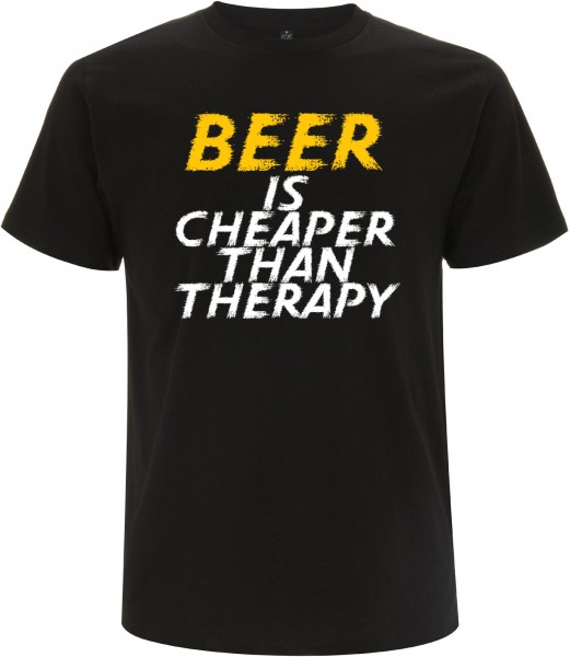BEER IS CHEAPER THAN THERAPY T-Shirt